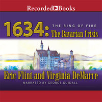 1634: The Bavarian Crisis - Eric Flint,Virginia DeMarce