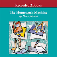 The Homework Machine - Dan Gutman