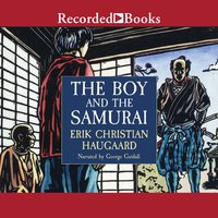 The Boy and the Samurai - Erik Christian Haugaard
