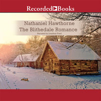 The Blithedale Romance - Nathaniel Hawthorne,Rebecca Cantrell