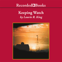Keeping Watch - Laurie R. King