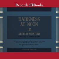 Darkness at Noon - Arthur Koestler