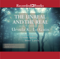 The Unreal and the Real, Vol 2 - Ursula K. Le Guin