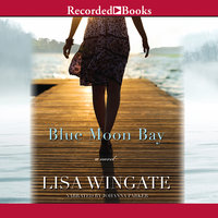 Blue Moon Bay - Lisa Wingate