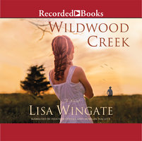 Wildwood Creek - Lisa Wingate