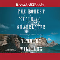 The Honest Folk of Guadeloupe - Timothy Williams