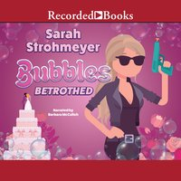 Bubbles Betrothed - Sarah Strohmeyer