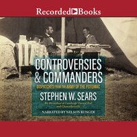 Controversies and Commanders - Stephen W. Sears