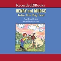 Henry and Mudge Take the Big Test - Cynthia Rylant