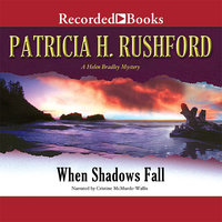 When Shadows Fall - Patricia H. Rushford