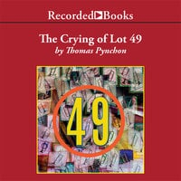 The Crying of Lot 49 - Thomas Pynchon