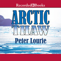 Arctic Thaw - Peter Lourie