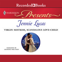 Virgin Mistress, Scandalous Love-Child - Jennie Lucas