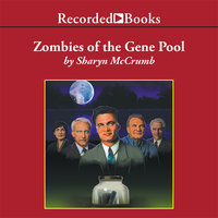 Zombies of the Gene Pool - Sharyn McCrumb