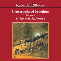 Crossroads of Freedom - James M. McPherson