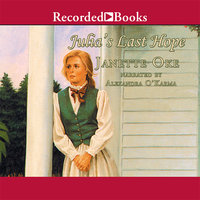 Julia's Last Hope - Janette Oke