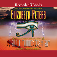 He Shall Thunder in the Sky - Elizabeth Peters