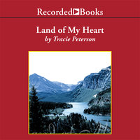 Land of My Heart - Tracie Peterson