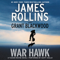 War Hawk - Grant Blackwood,James Rollins