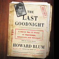 The Last Goodnight - Howard Blum