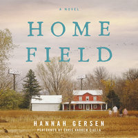 Home Field - Hannah Gersen