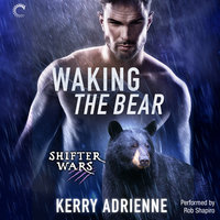 Waking the Bear - Kerry Adrienne