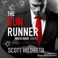 The Gun Runner - Scott Hildreth
