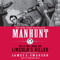 Manhunt - James L. Swanson