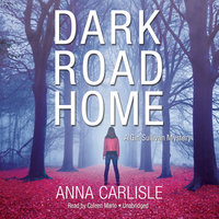 Dark Road Home - Anna Carlisle