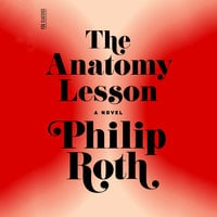 The Anatomy Lesson - Philip Roth