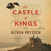 The Castle of Kings - Oliver Pötzsch