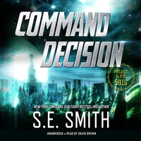 Command Decision - S.E. Smith