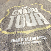 The Grand Tour - Rich Kienzle,Adam O'Fallon Price