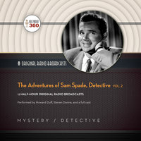The Adventures of Sam Spade, Detective, Vol. 2 - Hollywood 360