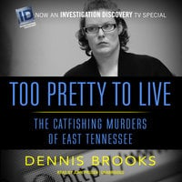Too Pretty to Live - Dennis Brooks
