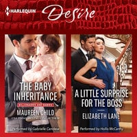 The Baby Inheritance & A Little Surprise for the Boss - Maureen Child,Elizabeth Lane