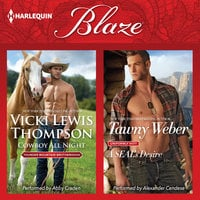 Cowboy All Night & A SEAL's Desire - Vicki Lewis Thompson,Tawny Weber