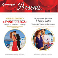 Bought for the Greek's Revenge & The Greek's Nine-Month Redemption - Maisey Yates,Lynne Graham