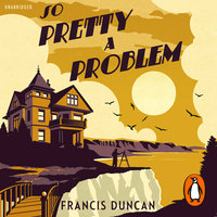 So Pretty a Problem - Francis Duncan