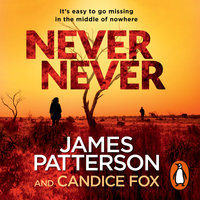 Never Never - James Patterson,Candice Fox