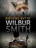 Rævens bytte - Wilbur Smith