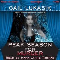 Peak Season For Murder - Gail Lukasik