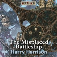 The Misplaced Battleship - Harry Harrison