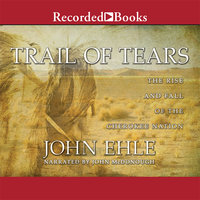 Trail of Tears - John Ehle