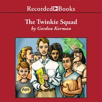 The Twinkie Squad - Gordon Korman