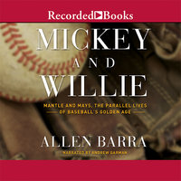 Mickey and Willie - Allen Barra