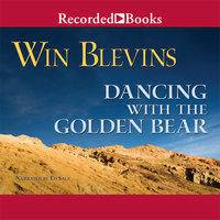 Dancing with the Golden Bear - Win Blevins