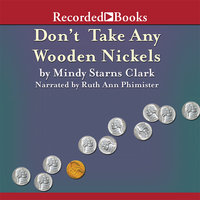 Don't Take Any Wooden Nickels - Mindy Starns Clark