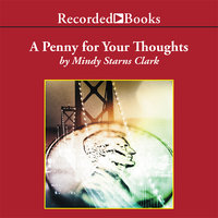 A Penny for Your Thoughts - Mindy Starns Clark