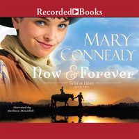 Now and Forever - Mary Connealy